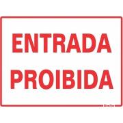 "Imagem de Placa de Poliestireno ""Entrada Proibida "" 15cm x 20cm Branco - Sinalize"