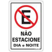 """Placa de PVC """"Não Estacione Dia E Noite """" 30cm x 20cm Branco - Sinalize"""