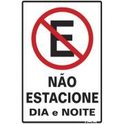 """Imagem de Placa de Poliestireno """"Não Estacione Dia E Noite """" 30cm x 20cm Branco - Sinalize"""