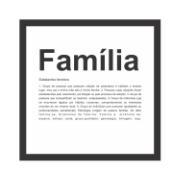Imagem de Quadro Decorativo 27x27 cm Família Preto 68100 - Kapos